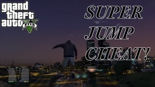 GTA 5 - SUPER JUMP - CHEAT CODE FOUND - GTA V GAMEPLAY