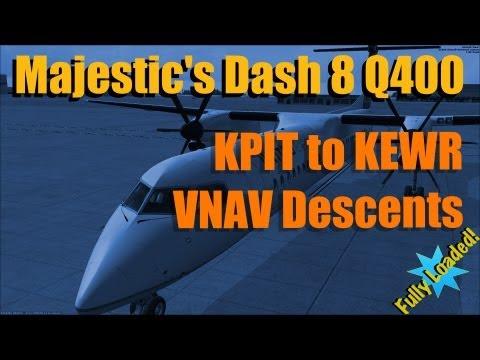 FULLY LOADED FSX MAJESTIC DASH 8 - VNAV