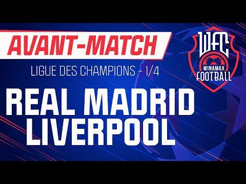 ⚽ Real Madrid - Liverpool (Ligue des champions)  : l'avant-match du WFC ! (Football)