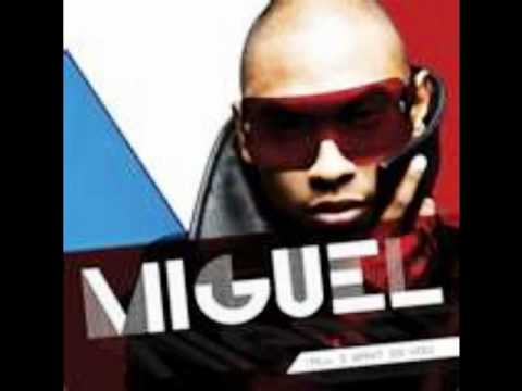 08-hard way- miguel (all i want is you)