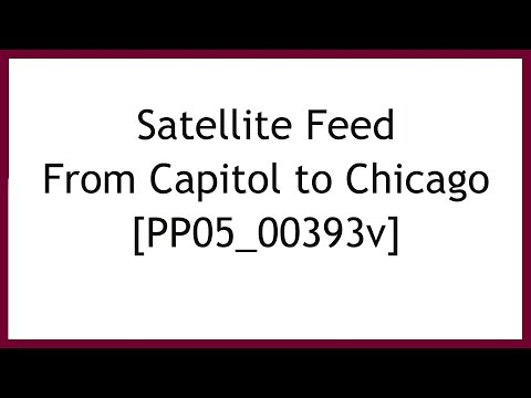 Satellite Feed From Capitol to Chicago