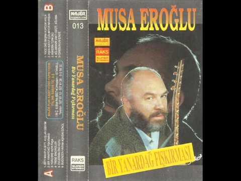 Musa Eroğlu - Mihriban-Eski (1990)