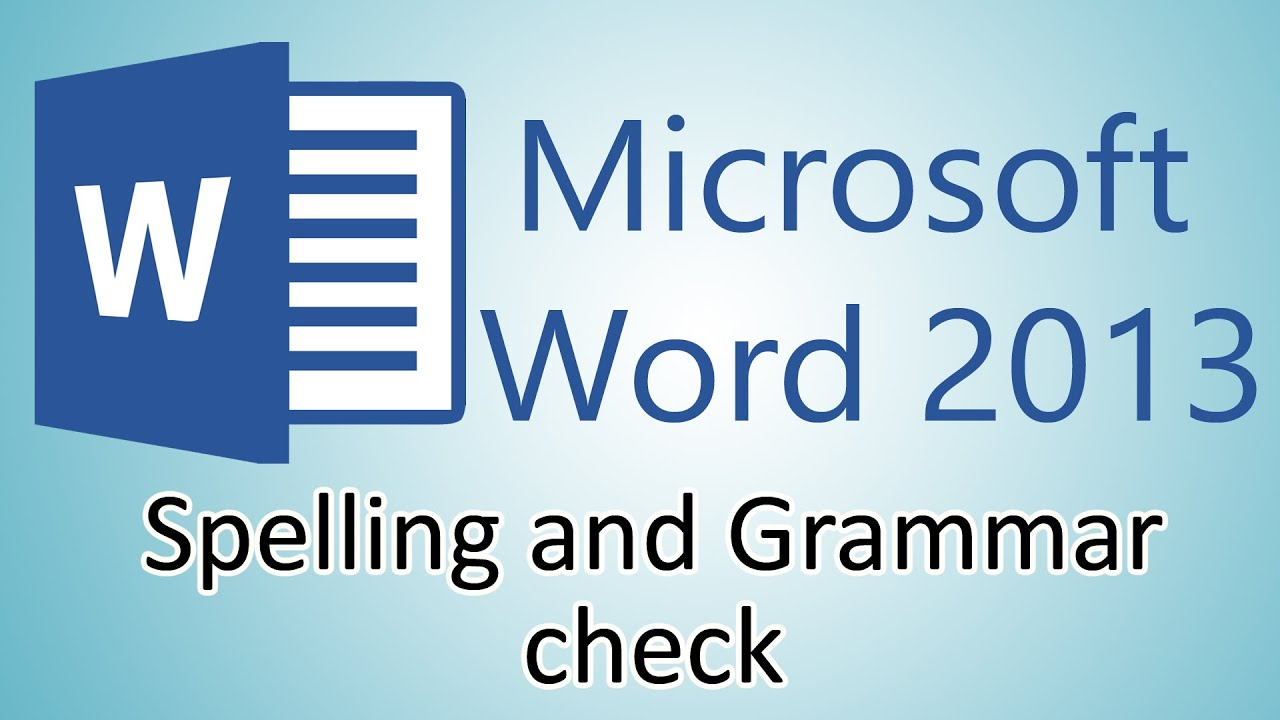 microsoft word tutorial spelling and grammar check microsoft word 2013 tutorial spelling and grammar check