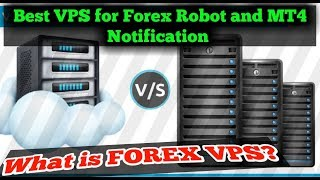 Best VPS for forex Robot EA. How buy a vps and how to set a VPS. Forex mt4 Notification by VPS.