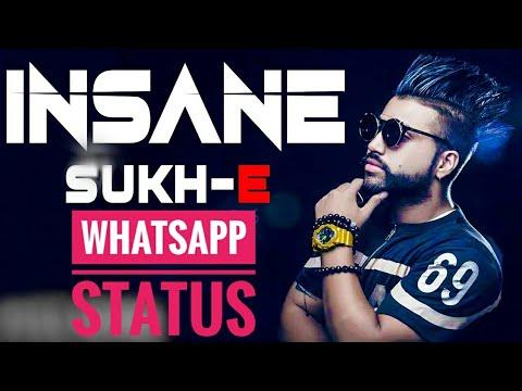 INSANE SUKH-E Whatsapp Video Status...
