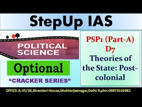 PSP1 (Part- A) D7 Theories of The States: Post Colonial