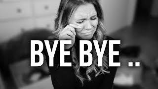 BYE BYE ... Es ist Zeit Abschied zu nehmen ..