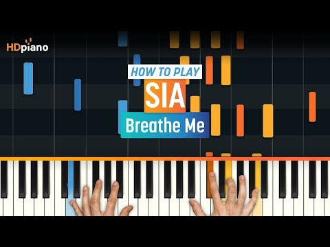 """Breathe Me"" by Sia | HDpiano (Part 1)"