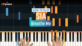 """Video """"Breathe Me"""" by Sia   HDpiano (Part 1) download MP3, 3GP, MP4, WEBM, AVI, FLV September 2018"""