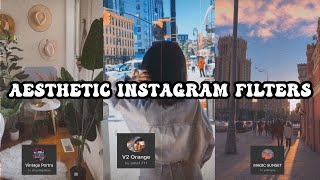 Aesthetic *INSTAGRAM FILTERS* you must have | AESTHETIC screenshot 4