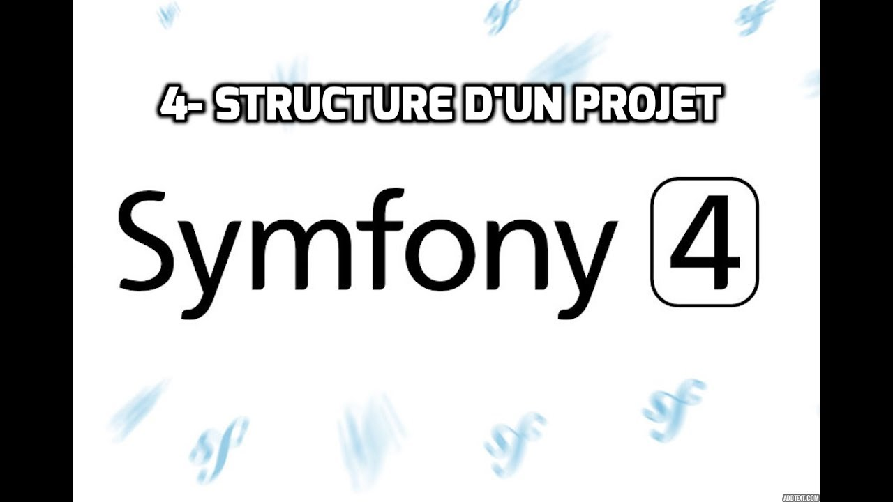 Tutoriel Symfony 4 - Structure d'un projet Symfony 4 (Partie 4)
