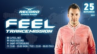 DJ Feel TranceMission 25 11 2013 Radio Record