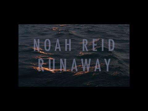 Noah Reid - Runaway