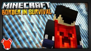REACHING the BORDER in MINECRAFT SURVIVAL?!