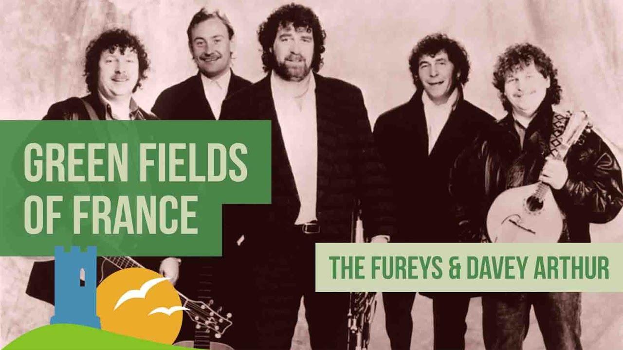 THE FUREYS - THE GREEN FIELDS OF FRANCE LYRICS