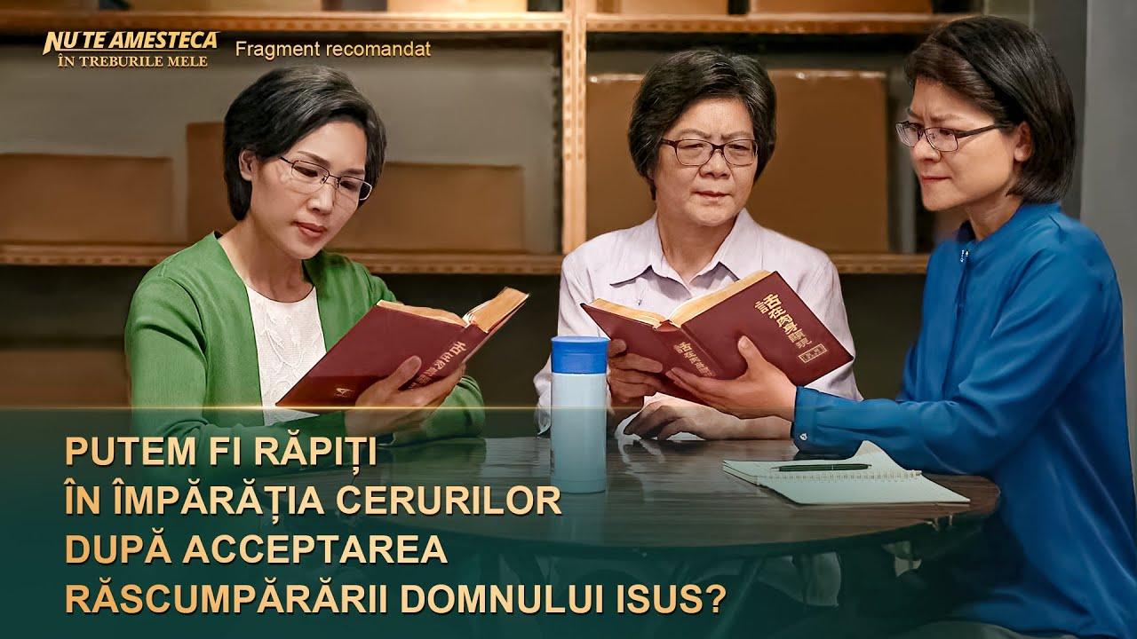 """Film creștin """"Nu te amesteca în treburile mele"""" Segment 3 - Putem fi răpiți în Împărăția cerurilor după acceptarea răscumpărării Domnului Isus?"""