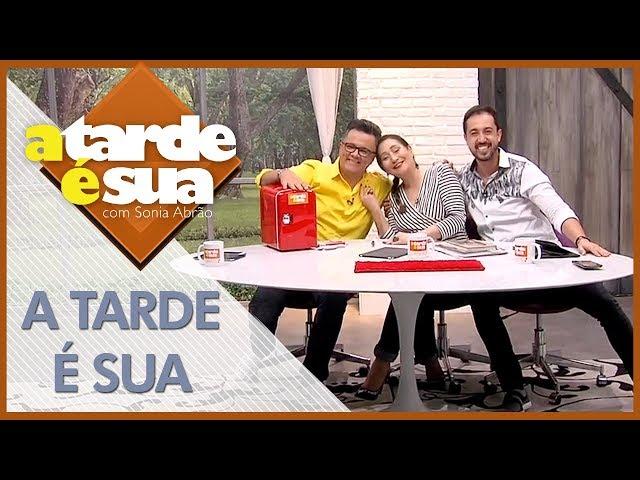 A Tarde é Sua (20/07/18) | Completo