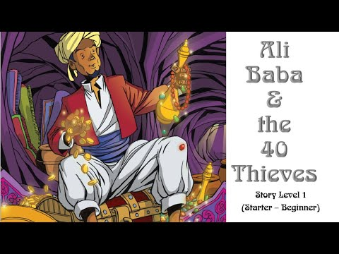 Ali Baba And The Forty Thieves - Story Level 0 (Starter)