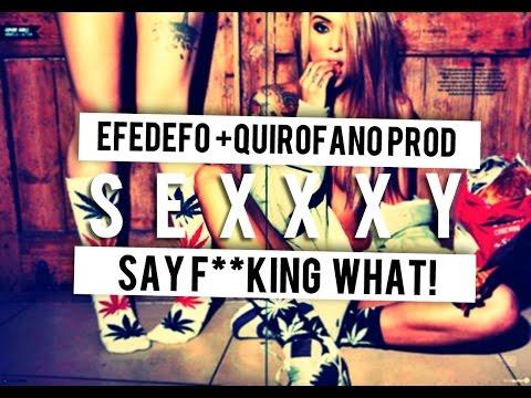 S E X X X Y // EFEDEFO$IL