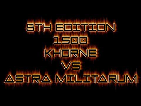 Warhammer 40k Battle Report World Eaters Khorne vs Astra Militarum