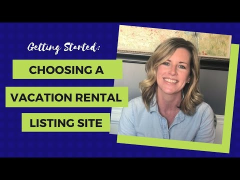How To Choose A Listing Site (Airbnb Vs. HomeAway/VRBO Vs. FlipKey)