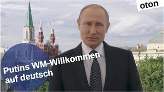 Putins WM-Willkommen auf deutsch