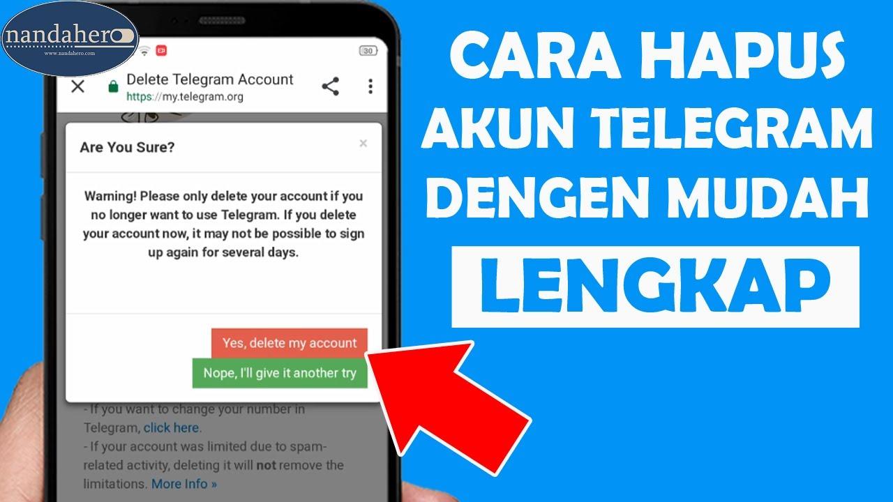 Cara Menghapus Akun Telegram Permanen Sementara Youtube