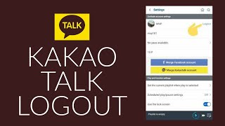 Kakao Talk Sign Out: H๐w to Logout Kakao Talk?