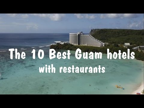 The 10 Best Guam hotels with restaurants