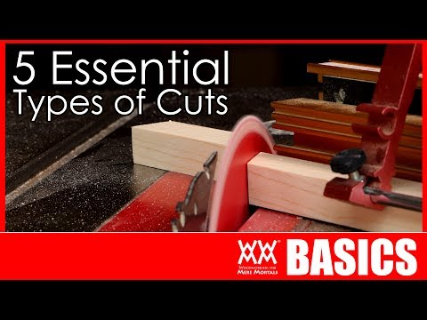 5 Woodworking Cuts You Need to Know How to Make | WOODWORKING BASICS