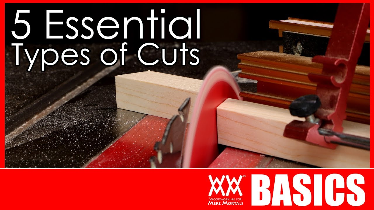 5 Woodworking Cuts You Need To Know How Make Basics