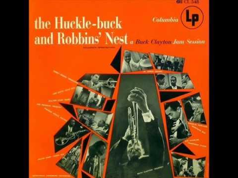 Buck Clayton's Jam Session - Robbins' Nest