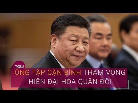 Tin An ninh thế giới ngày 2/8: Ông Tập Cận Bình tham vọng hiện đại hóa quân đội Trung Quốc   VTC Now