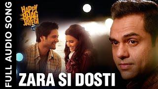 Zara Si Dosti | Full Audio Song | Happy Bhag Jayegi
