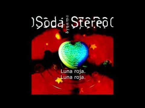 Soda Stereo- Luna roja (letra)