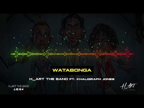 WATABONGA - H_ART ft. KHALIGRAPH JONES [ OFFICIAL AUDIO ] SMS SKIZA 7301554 TO 811