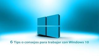 Tips o consejos con windows 10