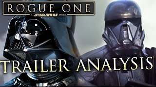 Star Wars: ROGUE ONE | Trailer Analysis & In-Depth Breakdown