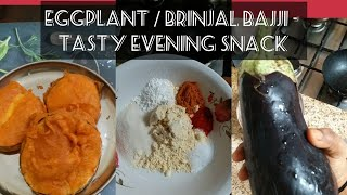 Egg plant / Brinjal Bajji - Tasty and different evening Snack - Master Piece # 53