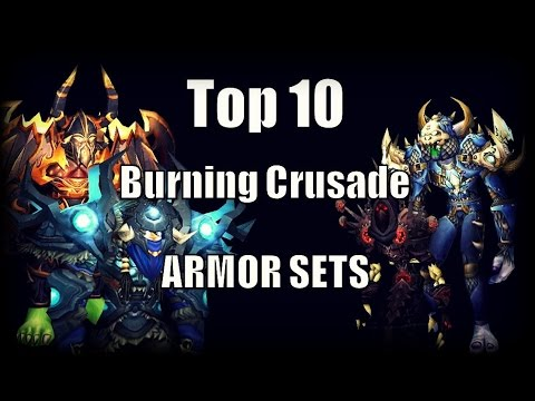 WoW Burning Crusade - My Top 10 Favourite Armor Sets