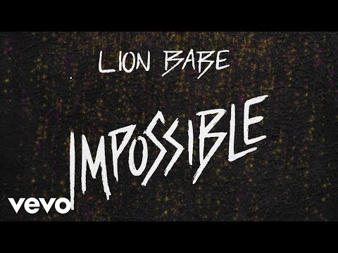 LION BABE - Impossible (Official Audio)