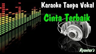 Video Karaoke Cinta Terbaik (Tanpa Vokal) download MP3, 3GP, MP4, WEBM, AVI, FLV Mei 2018
