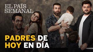 Padres de hoy en día | Reportaje