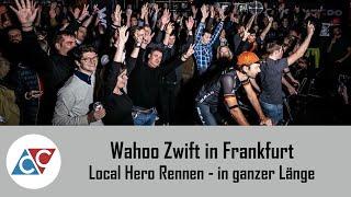Local Hero Rennen Zwift Wahoo Frankfurt