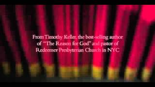 The Prodigal God Group Bible Study by Timothy Keller - Trailer