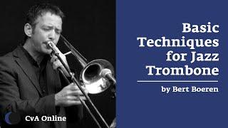 The Best Jazz Trombone Course: Certified and weekly individual feedback. Bert Boeren at CvA Online.