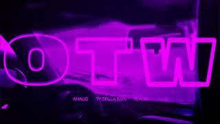 Khalid - OTW (Slow)