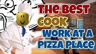 COOK OF THE YEAR - Work at a pizza place roblox