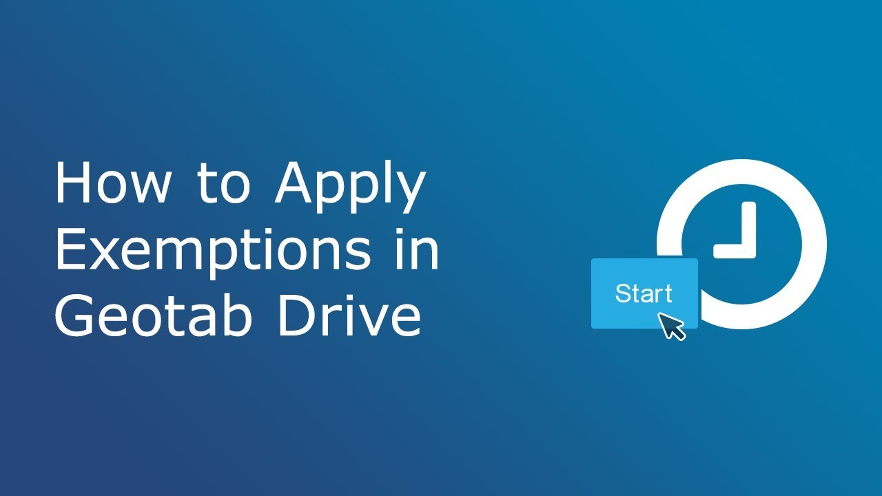 How to Apply Exemptions | Geotab Drive