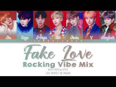 BTS (방탄소년단) - FAKE LOVE (Rocking Vibe Mix) 「Color Coded Lyrics_Han/Rom/Eng」